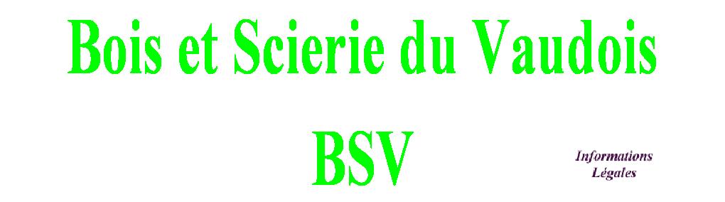 Bois et Scierie du Vaudois
